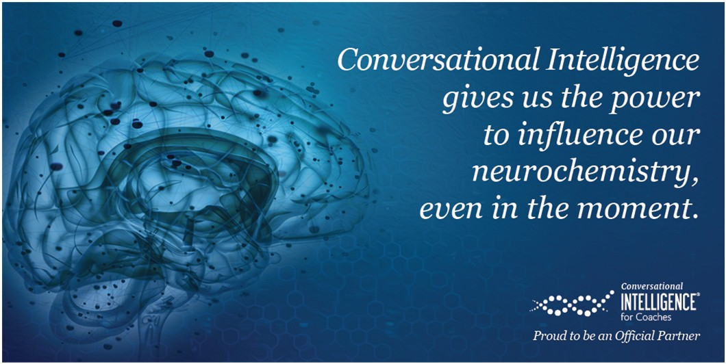 Conversational intelligence gives us the power to influence our neurochemistry